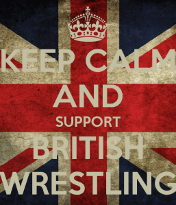 keep-calm-and-support-british-wrestling-3